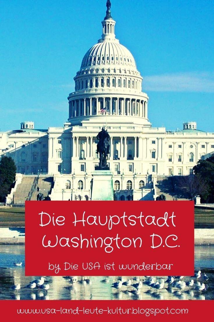 Die Hauptstadt Washington D C In 2020 Washington Hauptstadt District Of Columbia