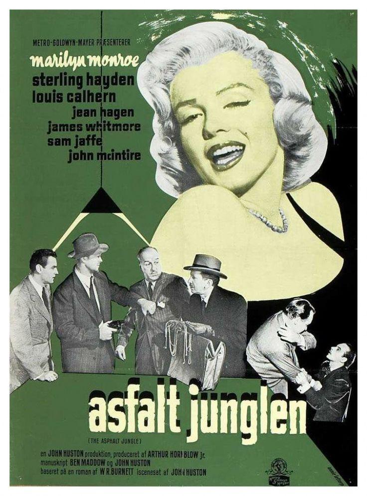 "The Asphalt Jungle"" - Sterling Hayden, Louis Calhern, Jean Hagen, James Whitmoore, Sam Jaffe and Marilyn Monroe. Danish Movie Poster, 1950's re-issue."