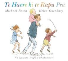Te Haere ki te Rapu Pea (We're Going on a Bear Hunt in Te Reo Māori) Huia Publishers - Huia Books