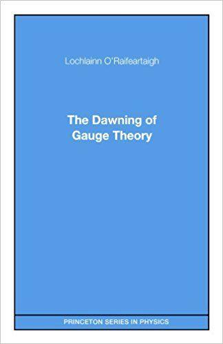 Resultado de imagen de dawning of gauge theory