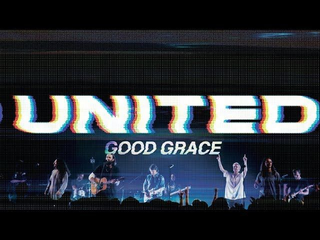 Download VIDEO/MP3: Hillsong UNITED - Good Grace | GAKAZA COM