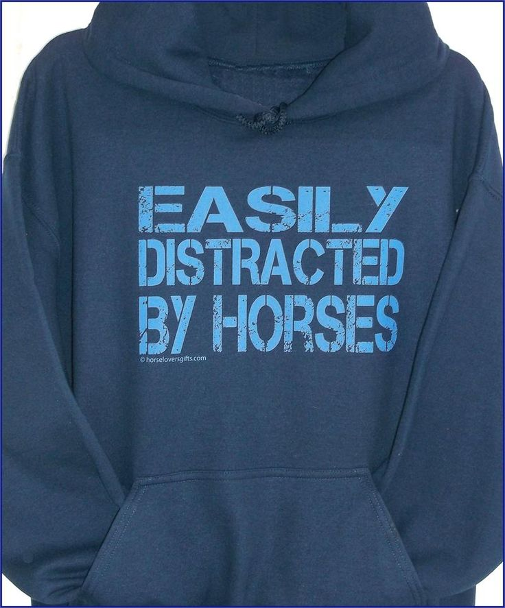 """Easily Distracted by Horses"" t-shirt- sweatshirt or hoodie #A926"