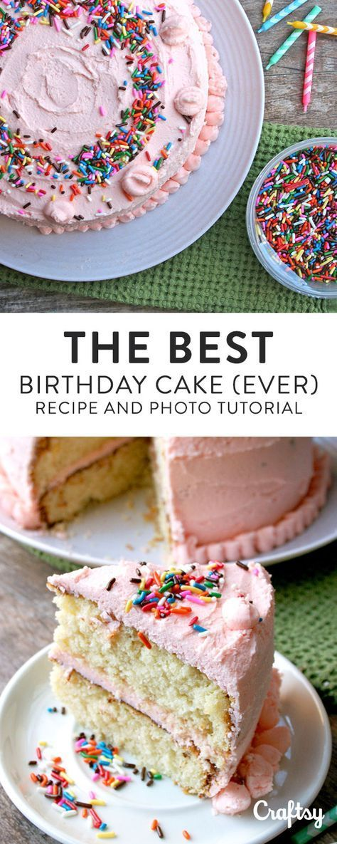 This Is Seriously The BEST Birthday Cake Recipe Ever