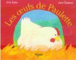 """"""" Les oeufs de Paulette """" ; fiches d'activités"""