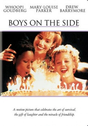 Boys on the Side: Film, Whoopi Goldberg, Chick Flick, Mary Louise Parker, Movies Tv, Favorite Movies, Boys, Side 1995, Drew Barrymore