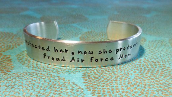 Air Force Mom   Navy Mom   I once protected her, now she protects all of us. Proud Air Force Mom! Hand Stamped Bracelet by MadeByMishka.com