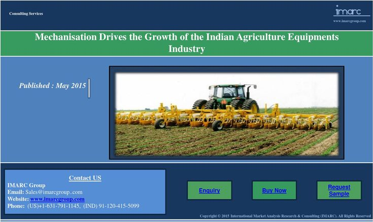 "Indian Agriculture Equipments Industry | Growth and Demand  Find the latest report of ""Agriculture Industry in India"" which describes how mechanisation drives the growth of the indian agriculture equipments industry and the key factors for increasing demand of agriculture equipments in country. Link to report : http://www.imarcgroup.com/indian-agriculture-euipments-industry"
