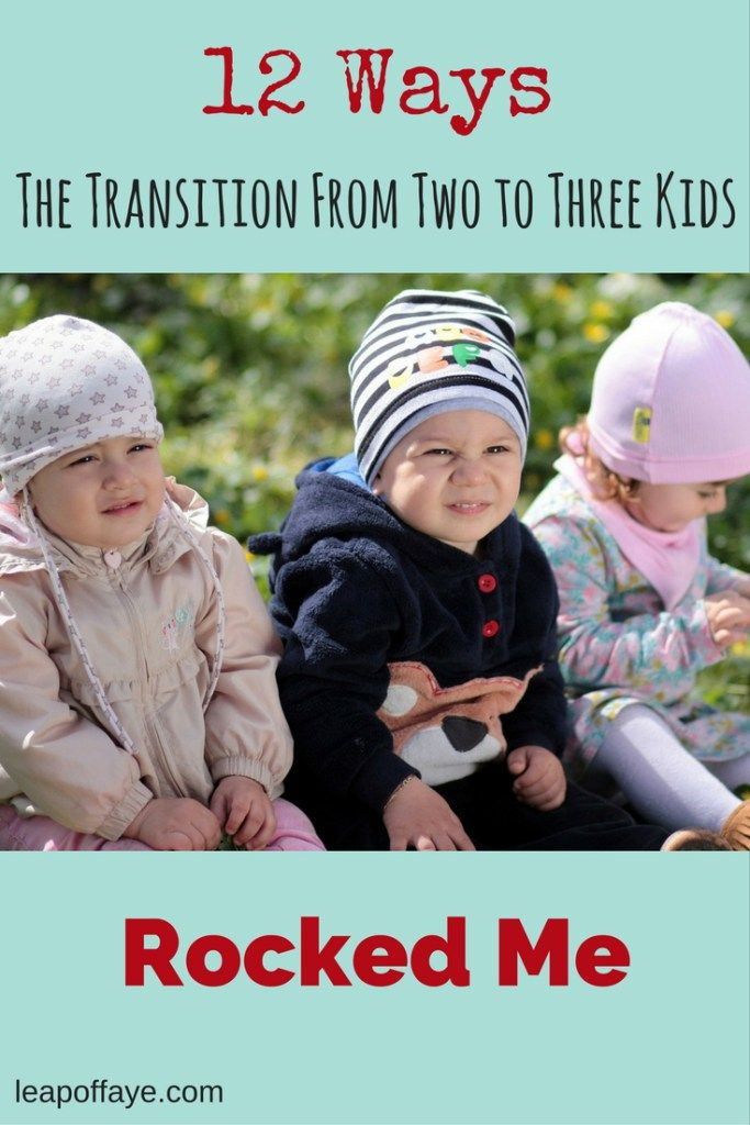 12 Ways the Transition From Two to Three Kids has Rocked Me #parenting #momofthree #threekids www.leapoffaye.com