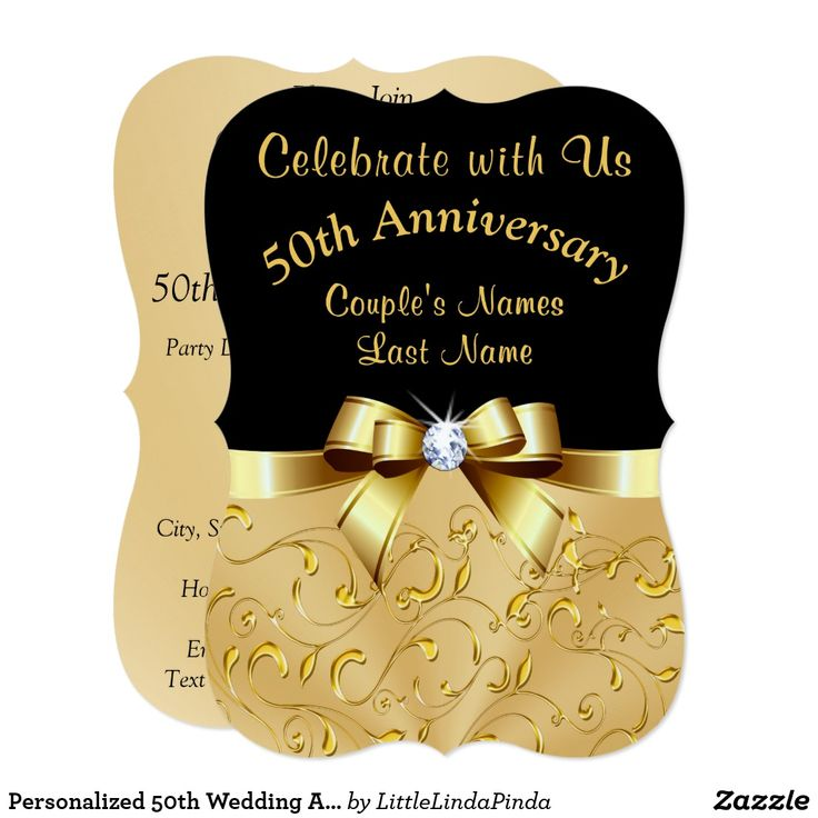 Personalized 50th Wedding Anniversary Invitations. Type in Your Names and Party information and change Black to any color. CLICK HERE: https://www.zazzle.com/z/o0hp8?rf=238147997806552929 Stunning golden wedding anniversary invitations. More matching and coordinating personalised 50th wedding anniversary invitations. HERE: http://www.zazzle.com/littlelindapinda/gifts?cg=196114898786828958&rf=238147997806552929 CALL Zazzle Designer Linda for HELP or Design and Product CHANGES: 239-949-9090