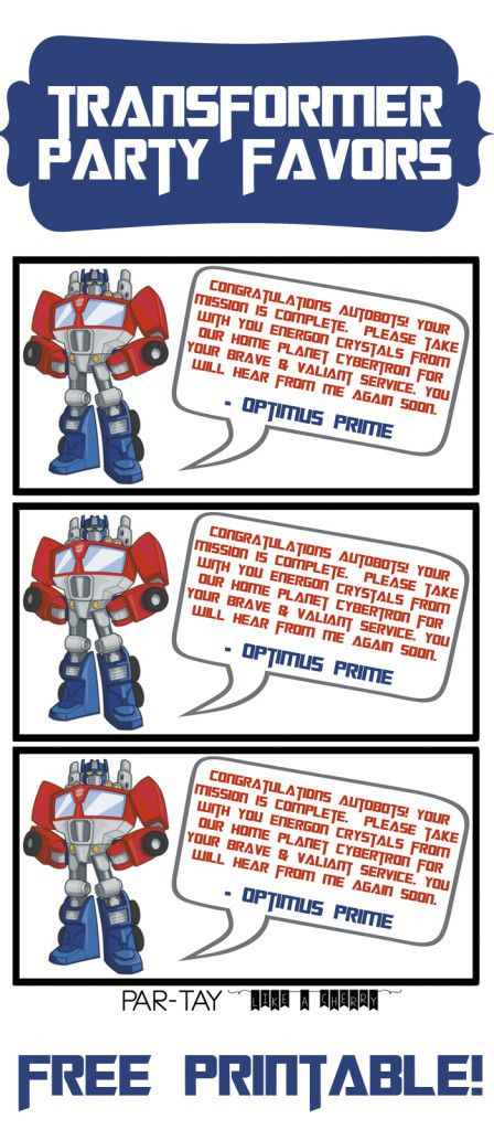 Transformer party favors free printable.  Message from Optimus Prime, attach to treat and give to guests on their way out. For your Rescue Bots or Transformers party.