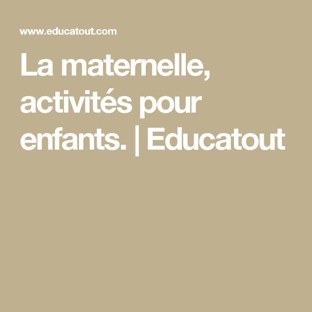 La maternelle, activités pour enfants. | Educatout