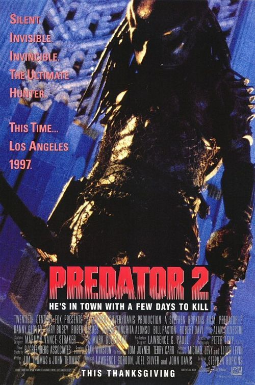 Predator 2 (1990) R -  Amidst a territorial gang war in 1997, a sophisticated alien hunter stalks the citizens of Los Angeles and the only man between him and his prey is veteran L.A.P.D. officer, Lieutenant Mike Harrigan.  -    Director: Stephen Hopkins  -   Writers: Jim Thomas (characters), John Thomas (characters)   -    Stars: Danny Glover, Gary Busey, Kevin Peter Hall  -    ACTION / HORROR / SCI-FI