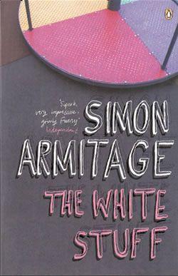 The White Stuff » Simon Armitage | The Official Website