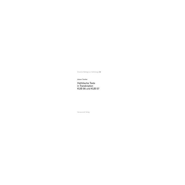 Hethitische Texte in Transkription Kub 56 Und Kub 57 (Paperback) (Johann Tischler)