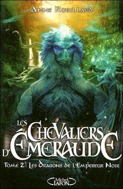 Couverture de Les Chevaliers d'Émeraude, tome 2 : Les Dragons de l'Empereur Noir