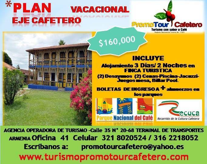 Finca Hotel Eje Cafetero Todo Incluido INCLUYE ALOJAMIENTO 3 DÍAS/2 NOCHES EN FINCA TURÍSTICA CON PISCINA 2 DESAYUNOS, 2 CENAS PISCINA, JACUZZI, JUEGOS DE MESA, BILLAR POOL MÁS BOLETAS DE INGRESO  AL PARQUE NACIONAL DEL CAFÉ, RECUCA  Y ALMUERZO EN LOS PARQUES.Cupos Limitados Reserve Aquí Ahora