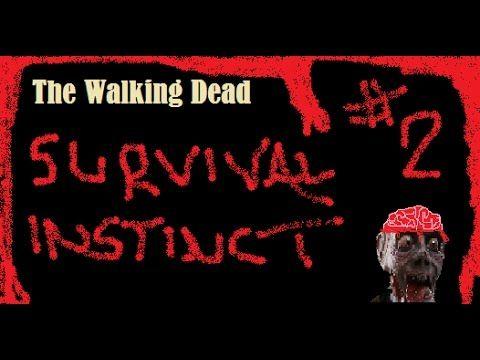 The walking dead (Survival instinct) Part.2