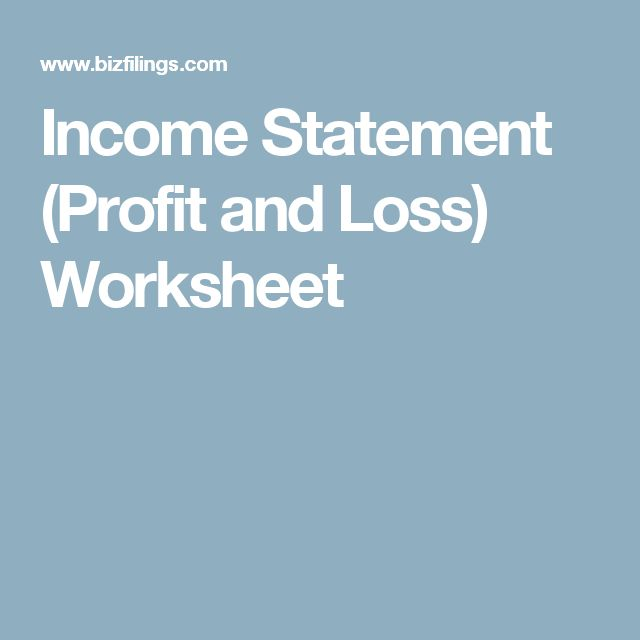 Income Statement (Profit and Loss) Worksheet