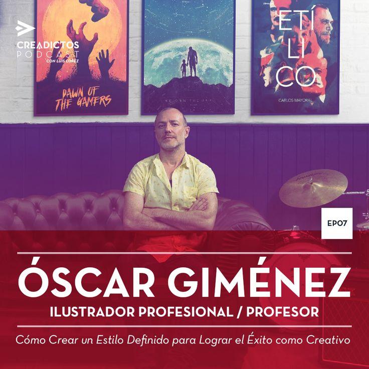 CP007: Cómo Crear un Estilo Definido para Lograr el Exito como Creativo con Óscar Giménez http://www.creadictos.com/crear-estilo-definido-lograr-exito-creativo-oscar-gimenez/