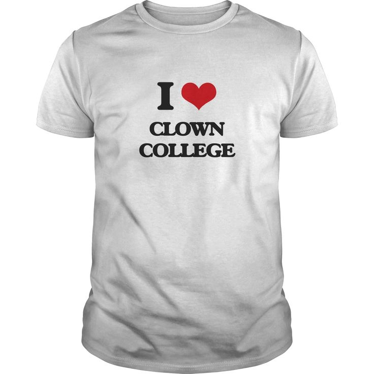 clown college - Know someone who loves Clown College? Then this is the perfect gift for that person. Thank you for visiting my page. Please share with others who would enjoy this shirt. (Related terms: I love Clown College,clown college,clown college application,ringling broth...)