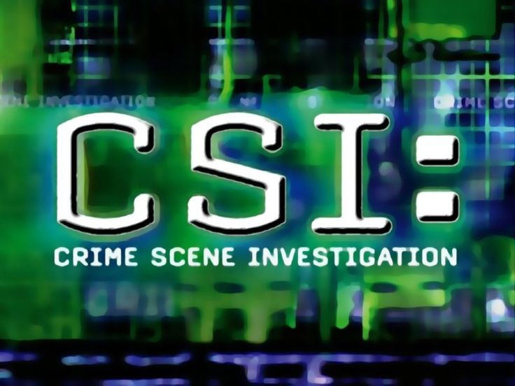 CSI (made me want to be a CSI for a while)
