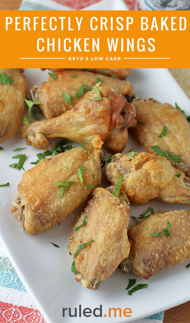 A perfectly crisp baked chicken wings recipe. #chickenrecipes #ketorecipes #ketodiet