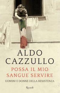 La Resistenza non è il patrimonio di una fazione ma un patrimonio della nazione: lo vuole dimostrare Aldo Cazzullo raccontando la Resistenza che non si trova nei libri.