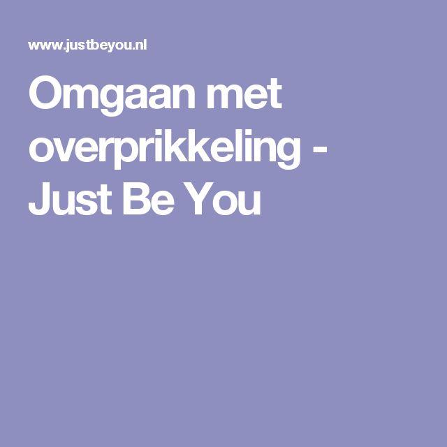 Omgaan met overprikkeling - Just Be You