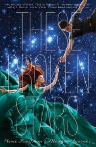 """Review from That Artsy Reader Girl: """"I've always been a little iffy on outer space books and usually pass on them, but These Broken Stars sounded too amazing to pass up. It ended up being everything I could have hoped for!"""""""