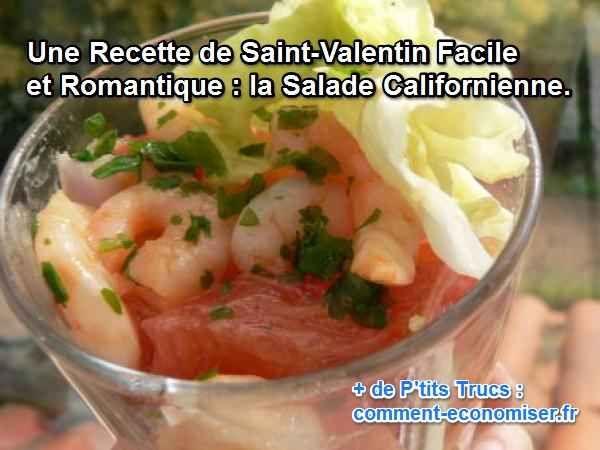 Nous avons sélectionné pour vous une recette facile, romantique et surtout pas chère pour la Saint-Valentin. Impressionnez votre moitié avec une entrée exotique : la salade californienne !  Découvrez l'astuce ici : http://www.comment-economiser.fr/recette-californienne-pas-chere-romantique.html?utm_content=bufferc8d76&utm_medium=social&utm_source=pinterest.com&utm_campaign=buffer