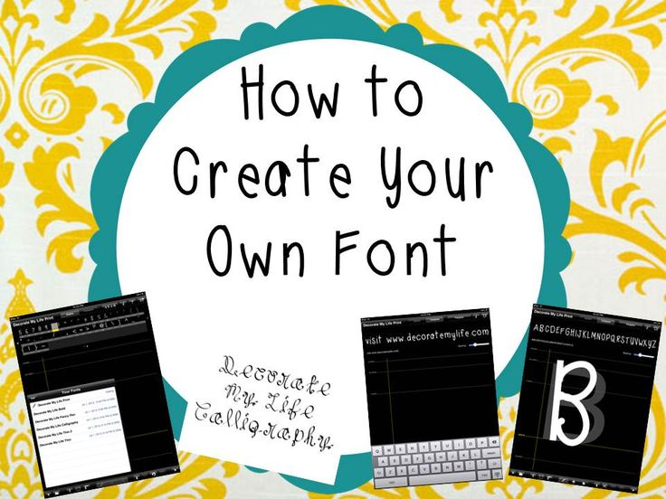How to create your own font  --  Click to fine detailed instructions for creating fonts...