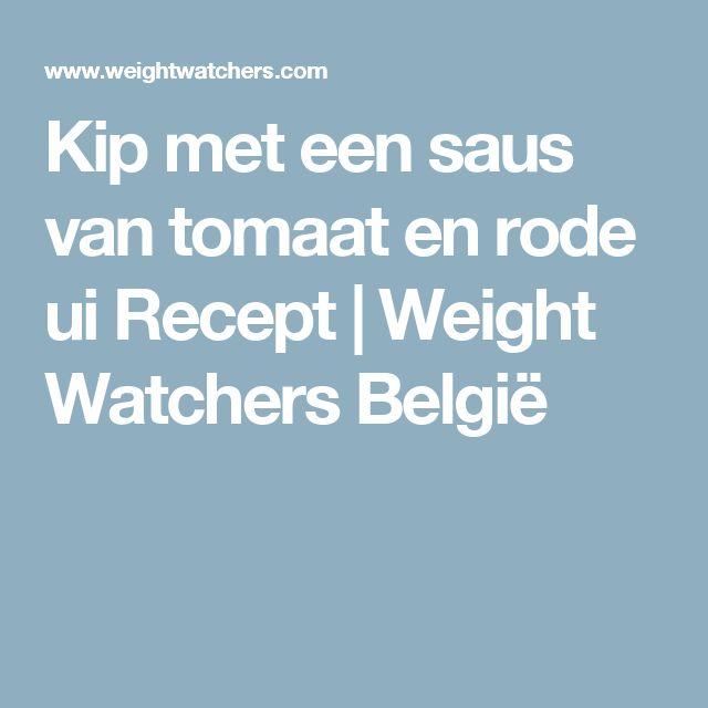 Kip met een saus van tomaat en rode ui Recept | Weight Watchers België