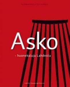 Asko :  huonekaluja Lahdesta / Sari Kainulainen ja Päivi Vickholm