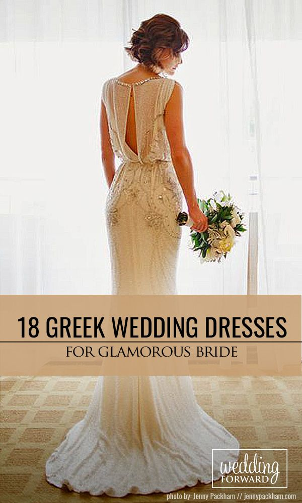 30 Best Of Greek Wedding Dresses For Glamorous Bride