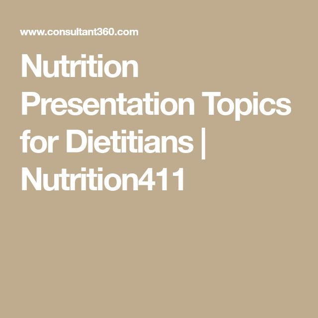 Nutrition Presentation Topics for Dietitians | Nutrition411