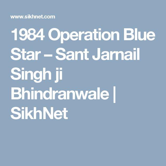 1984 Operation Blue Star – Sant Jarnail Singh ji Bhindranwale | SikhNet