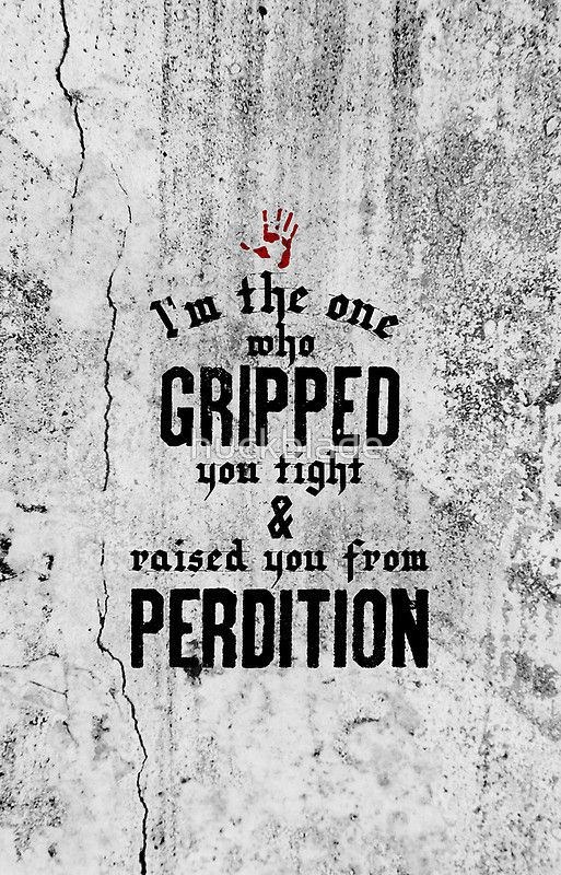 Raised from Perdition (Supernatural) - Quote Series