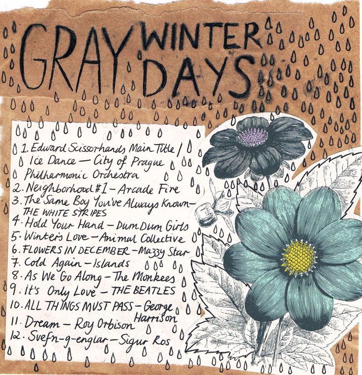 Friday Playlist: Gray Winter Days  For when the world is too much with you. (Playlist by Pixie. Illustration by Minna.)