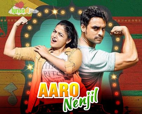Aaro Nenjil Lyrics : Aaro Nenjil Song from Godha is sung by Gowry Lekshmi and composed by Shaan Rahman, starring Tovino Thomas, Wamiqa Gabbi.  Song: Aaro Nenjil  Movie: Godha (2017)  Singer(s): Gowry Lekshmi  Music : Shaan Rahman  Lyricist(s): Manu Manjith  Starring: Tovino