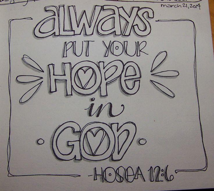 1192 best BIBLE JOURNALING- LETTERING & DOODLING images on ...  Put Your Hope In God