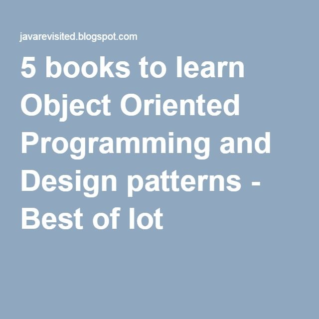 The best learning route into Object Oriented Programming ...