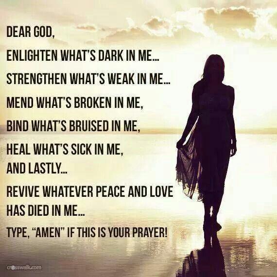 chúa ơi, -chúa soi sáng những gì đen tối trong tôi tăng cường những gì yếu kém…