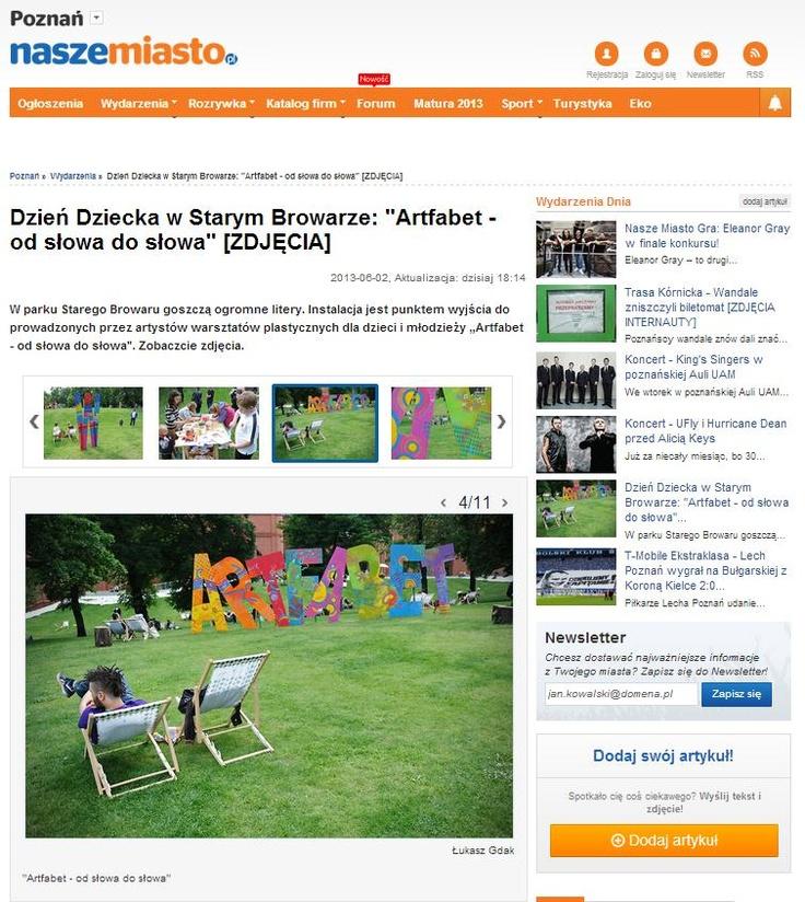 """2013.06.02 Poznan.NaszeMiasto: """"Dzień Dziecka w Starym Browarze: Artfabet - od słowa do słowa"""" http://poznan.naszemiasto.pl/artykul/galeria/1879055,dzien-dziecka-w-starym-browarze-artfabet-od-slowa-do-slowa,5593757,id,t,zid.html#galeria"""