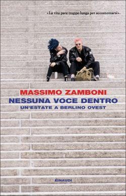 Massimo Zamboni, Nessuna voce dentro, I coralli - DISPONIBILE ANCHE IN EBOOK