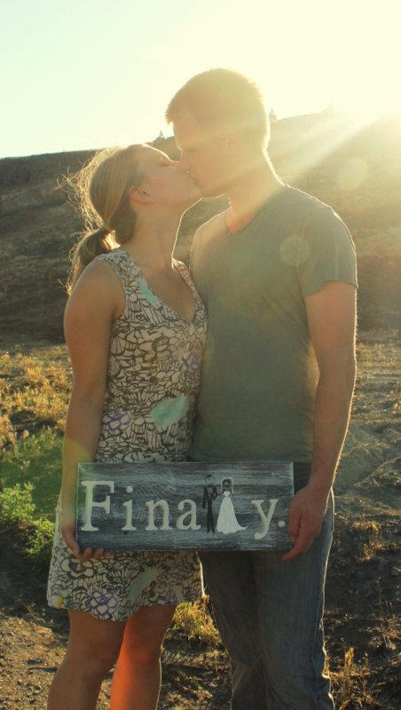 'Finally' sign for your engagement photos, or how about for the day-of after the ceremony? For baby!