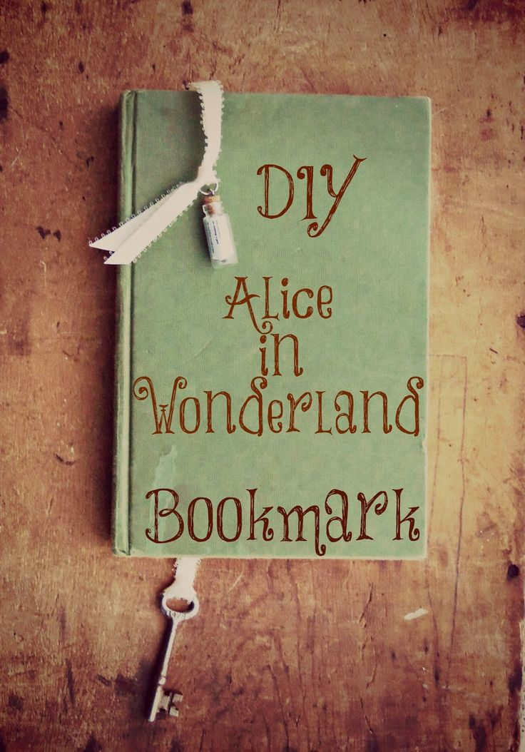 DIY Alice In Wonderland Inspired Bookmark Tutorial; easy gift idea with a book!