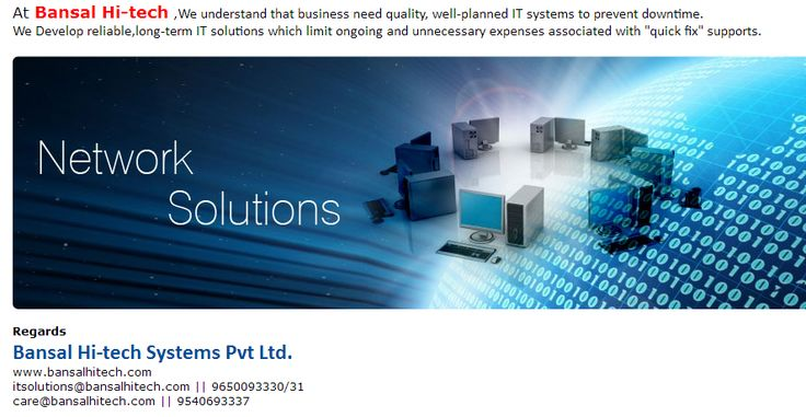 "Bansal Hi-tech ,We understand that business need quality, well-planned IT systems to prevent downtime. We Develop reliable,long-term IT solutions which limit ongoing and unnecessary expenses associated with ""quick fix"" supports.  * Network Management and Automation * Intelligent Structured cabling Solution * Routing/ Switching/ Wireless Services * Structured Network Cabling Systems,10G Copper and 40G(ofc) * Enclosures & Cool Racks * Networking, VoIP Solutions Reach us on +919650093331/30"
