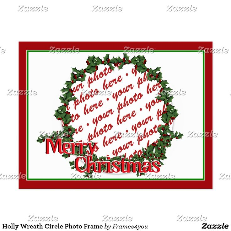 Holly Wreath Circle Photo Frame Christmas Greeting Card ~ #ilovexmas #Gravityx9 #christmascard #i_love_xmas - #addaphoto