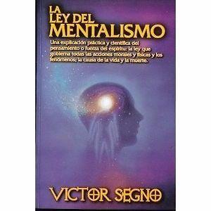 LEY DEL MENTALISMO,LA  VICTOR A. SEGNO  MEJORESLIBROS