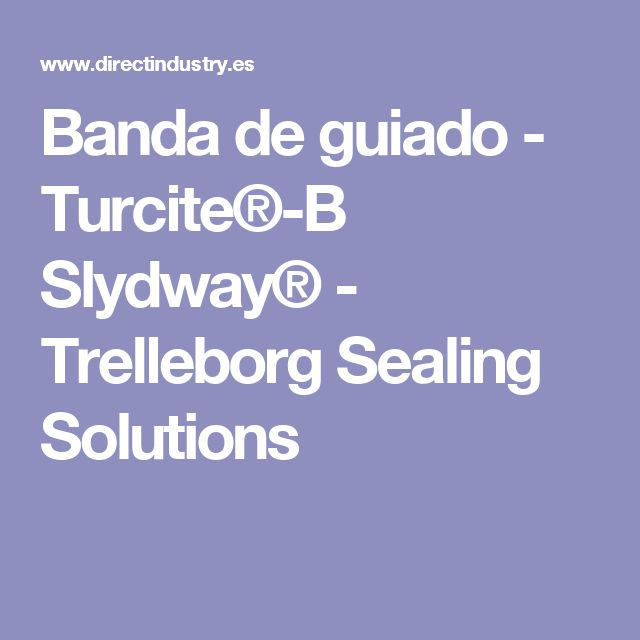 Banda de guiado - Turcite®-B Slydway® - Trelleborg Sealing Solutions